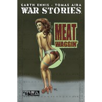 WAR STORIES #6 GOOD GIRL NOSE ART CVR (MR) - Garth Ennis