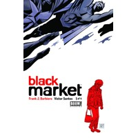 BLACK MARKET #1 (OF 4) (2ND PTG) - Frank J. Barbiere