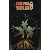 DEAD SQUAD TP VOL 01 - Matthew Federman, Stephen Scaia
