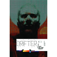 DRIFTER TP VOL 01 OUT OF THE NIGHT (MR) - Ivan Brandon