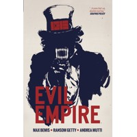 EVIL EMPIRE TP VOL 01 - Max Bemis