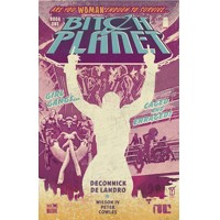 BITCH PLANET TP VOL 01 EXTRAORDINARY MACHINE (MR) - Kelly Sue DeConnick