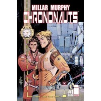 CHRONONAUTS TP VOL 01 (MR) - Mark Millar