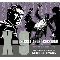 X-9 SECRET AGENT CORRIGAN HC VOL 06 - George Evans