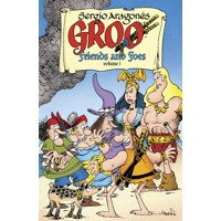 GROO FRIENDS AND FOES TP VOL 01 - Mark Evanier