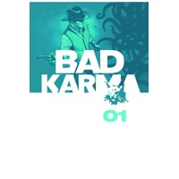 BAD KARMA HC VOL 01 - B. Clay Moore & Various