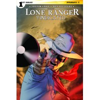 LONE RANGER VINDICATED #1 (OF 4) CVR A CASSADAY MAIN - Justin Gray