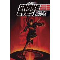 G.I. JOE SNAKE EYES AGENT OF COBRA TP - Mike Costa