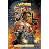 BIG TROUBLE IN LITTLE CHINA TP VOL 01 - Eric Powell, John Carpenter