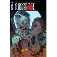 BLOODSHOT TP VOL 06 GLITCH AND OTHER TALES - Peter Milligan & Various