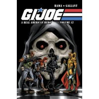 GI JOE A REAL AMERICAN HERO TP VOL 12 - Larry Hama