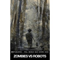 ZOMBIES VS ROBOTS TP VOL 01 - Chris Ryall & Various
