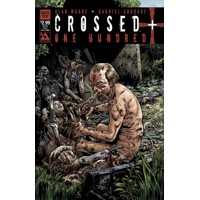 CROSSED PLUS 100 #1 TASTE TEST HUMAN FLAVOR CVR (MR) - Alan Moore