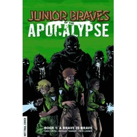 JUNIOR BRAVES OF THE APOCALYPSE HC VOL 01 - Greg Smith, Michael Tanner