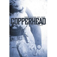 COPPERHEAD TP VOL 02 - Jay Faerber