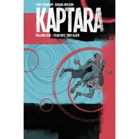 KAPTARA TP VOL 01 FEAR NOT TINY ALIEN - Chip Zdarsky