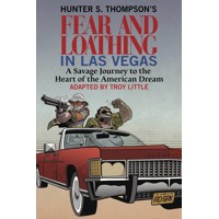 HUNTER S THOMPSON FEAR & LOATHING IN LAS VEGAS HC - Troy Little