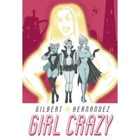 GIRL CRAZY HC - Gilbert Hernandez