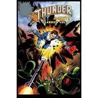 THUNDER AGENTS CLASSICS TP VOL 06 - Steve Skeates & Various