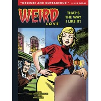 WEIRD LOVE THAT IS THE WAY I LIKE IT HC VOL 02 - Various