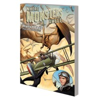WHERE MONSTERS DWELL TP PHANTOM EAGLE FLIES SAVAGE SKIES - Garth Ennis
