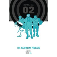 MANHATTAN PROJECTS HC VOL 02 - Jonathan Hickman