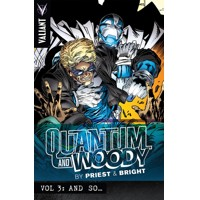 PRIEST & BRIGHTS QUANTUM & WOODY TP VOL 03 AND SO - Christopher Priest