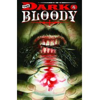 DARK AND BLOODY #1 (OF 6) (MR) - Shawn Aldridge