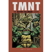 TMNT HC KEVIN EASTMAN COVERS 2011 - 2015 - Kevin Eastman
