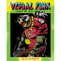 VISUAL FUNK STREET ART ADULT COLORING BOOK TP - Jim Mahfood