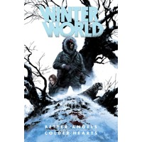 WINTERWORLD TP BETTER ANGLES COLDER HEARTS - Chuck Dixon