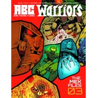 ABC WARRIORS MEK FILE HC VOL 03 (MR) - Pat Mills, Henry Flint