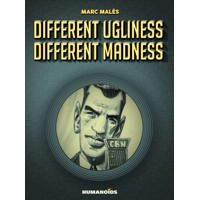 DIFFRENT UGLINESS DIFFRENT MADNESS HC (MR) - Marc Males