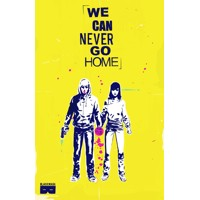 WE CAN NEVER GO HOME TP (MR) - Matthew Rosenberg, Patrick Kindlon