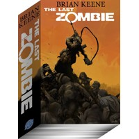 LAST ZOMBIE ZOMNIBUS TP SIGNED ED - Brian Keene