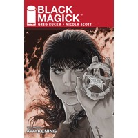 BLACK MAGICK TP VOL 01 AWAKENING PART ONE (MR) - Greg Rucka