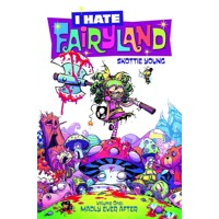 I HATE FAIRYLAND TP VOL 01 MADLY EVER AFTER (MR) - Skottie Young