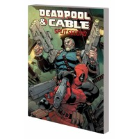 DEADPOOL AND CABLE TP SPLIT SECOND - Various