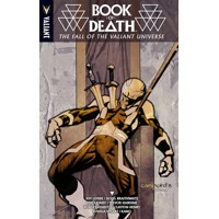 BOOK OF DEATH FALL OF THE VALIANT UNIVERSE TP - Robert Venditti & Various