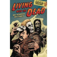 LIVING WITH THE DEAD A ZOMBIE BROMANCE TP - Mike Richardson