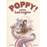 POPPY AND THE LOST LAGOON HC - Matt Kindt, Brian Hurtt