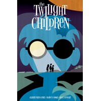 TWILIGHT CHILDREN TP (MR) - Gilbert Hernandez