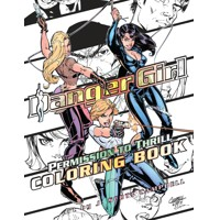 DANGER GIRL PERMISSION TO THRILL COLORING BOOK TP - J. Scott Campbell