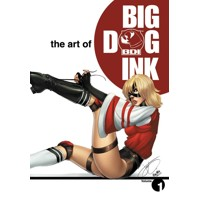 ART OF BIG DOG INK VOL 01 - J. Scott Campbell & Various