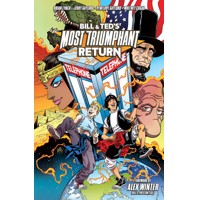 BILL & TED MOST TRIUMPHANT RETURN TP VOL 01 (MR) - Brian Lynch