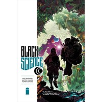 BLACK SCIENCE TP VOL 04 GODWORLD (MR) - Rick Remender