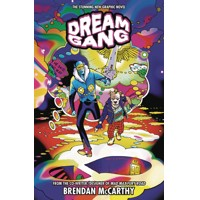 DREAM GANG TP - Brendan McCarthy