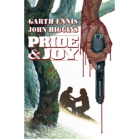 PRIDE & JOY GN (MR) - Garth Ennis