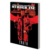 UNITED STATES OF MURDER INC TP TRUTH TP VOL 01 (MR) - Brian Michael Bendis