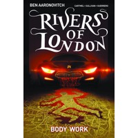 RIVERS OF LONDON TP VOL 01 BODY WORK - Ben Aaronovitch, Andrew Cartmel